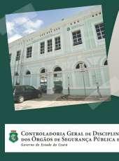 Controladoria Geral de Disciplina completa 7 anos de criação nesta quarta-feira (13)